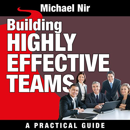 Building Highly Effective Teams audiobook cover art
