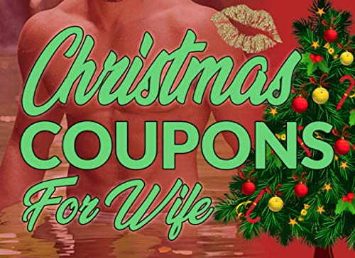 Christmas Coupons For Wife: Funny Ideas To Explore With Your Partner - ... Dirty Experiences To Whet Your Man Or Woman.