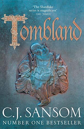 Sansom, C: Tombland (The Shardlake series)