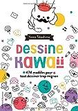 Dessine kawaïï - 474 exercices amusants pour tout dessiner trop mignon