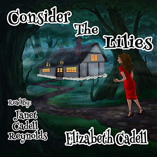 Consider the Lilies cover art