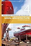 Reeds Vol 4: Naval Architecture for Marine Engineers (Reeds Marine Engineering and Technology Series)
