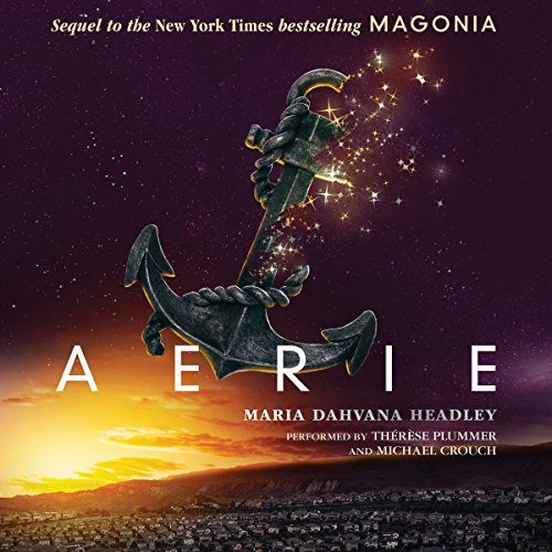 Aerie                   By:                                                                                                                                 Maria Dahvana Headley                               Narrated by:                                                                                                                                 Therese Plummer,                                                                                        Michael Crouch                      Length: 9 hrs and 35 mins     46 ratings     Overall 3.8