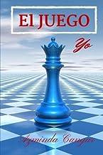 El Juego: Yo: Volume 1 by Azminda Cangar (2015-10-08)