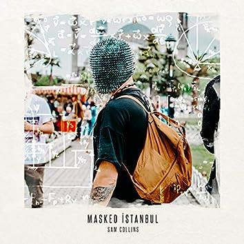 Masked Istanbul