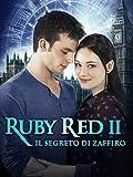 Ruby Red II - Il segreto di Zaffiro