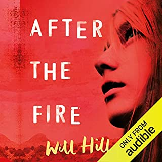 After the Fire     A Zoella Book Club 2017 Novel              By:                                                                                                                                 Will Hill                               Narrated by:                                                                                                                                 Amy Finegan                      Length: 13 hrs and 7 mins     39 ratings     Overall 4.6
