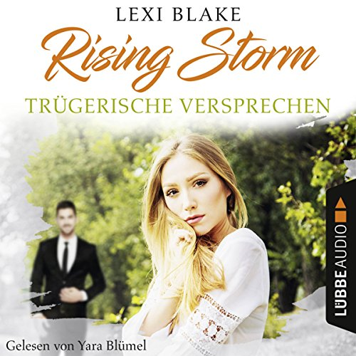 Trügerische Versprechen (Rising-Storm-Reihe 2) audiobook cover art