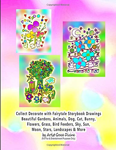 Collect Decorate with Fairytale Storybook Drawings Beautiful Gardens, Animals, Dog, Cat, Bunny, Flowers, Grass, Bird Feeders, Sky, Sun, Moon, Stars, Landscapes & More