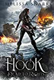 Hook: Dead to Rights (Captain Hook and the Pirates of Neverland Book 1) (English Edition)
