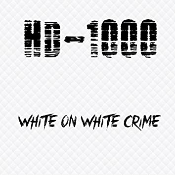 White on White Crime