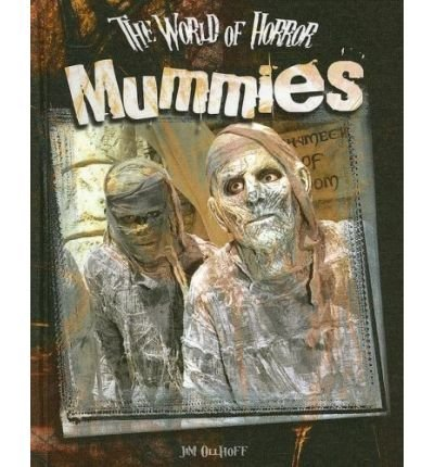 [( Mummies )] [by: Jim Ollhoff] [Jan-2007]