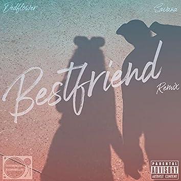 Bestfriend (Remix)