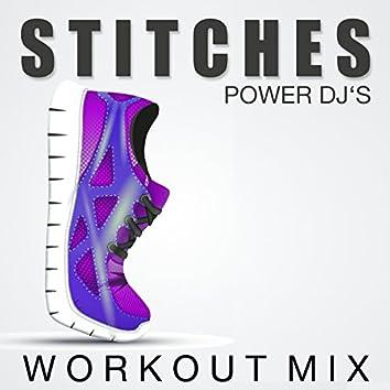 Stitches (Workout Mix)