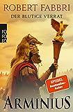 Arminius: Der blutige Verrat (Die Vespasian-Reihe 10)