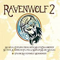 Ravenwolf 2: Musical Explorations With Multi Chamb