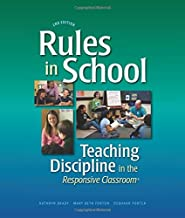 Rules in School: Teaching Discipline in the Responsive Classroom, 2nd Edition