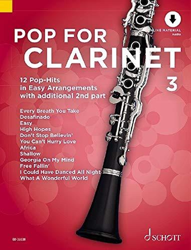 Pop For Clarinet 3: 12 Pop-Hits in Easy Arrangements with additional 2nd part. Band 3. 1-2 Klarinetten. Ausgabe mit Online-Audiodatei.