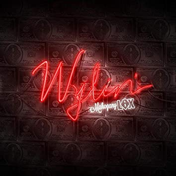 Wylin'