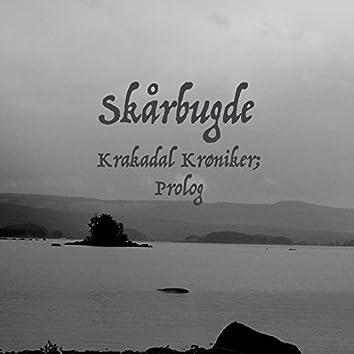 Krakadal Krøniker; Prolog