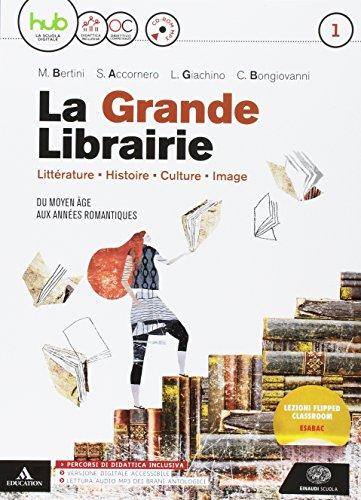 La grande librairie. Per le Scuole superiori. Con e-book. Con espansione online. Con CD-Audio [Lingua francese]: 1