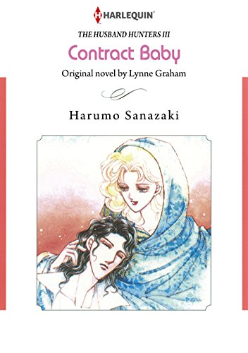 Contract Baby: Harlequin comics (The Husband Hunters Book 3) (English Edition)