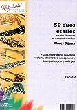 DIJOUX M. - Duos et Trios (50) sur des Chansons et Danses d´Autrefois para 2 o 3 Oboes (Saxofon Alto)