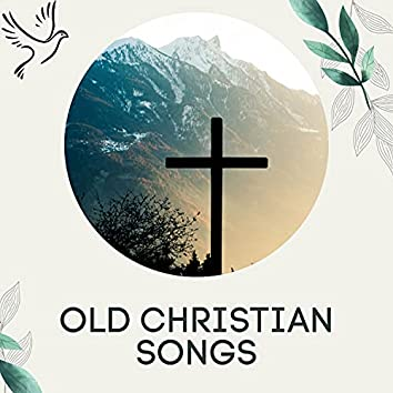 Old Christian Songs