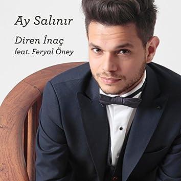 Ay Salınır (feat. Feryal Öney)