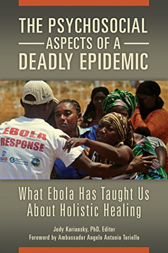 The Psychosocial Aspects of a Deadly Epidemic: What Ebola Has Taught Us about Holistic Healing (Practical and Applied Psychology) (English Edition)