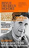 Revue des deux mondes : George Orwell  par Bégout