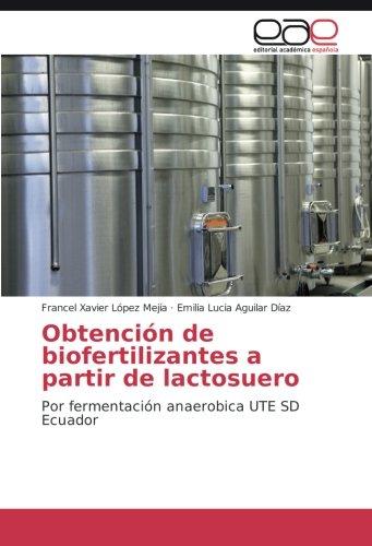 López Mejía, F: Obtención de biofertilizantes a partir de la