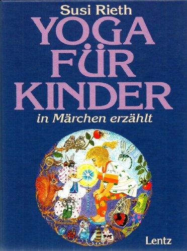 Yoga für Kinder in Märchen erzählt