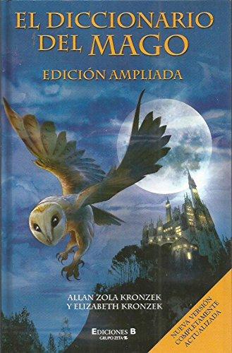 DICCIONARIO DEL MAGO, EL (EDICION AMPLIADA) (ESCRITURA DESATADA)