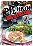 Pie Iron Creations (Delicious Fireside Cooking) by CQ Products (2014) Paperback