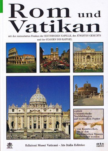 Rom und Vatikan - Mit den restaurierten Fresken der Sixtinischen Kapelle, des Jüngsten Gerichts und der Stanzen des Raffael