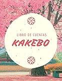 Kakebo libro de cuentas: Libro de cuentas según el método japonés | Diario para manejar su presupuesto y ahorrar su dinero | Diario para rellenar a diario ( versión en español )