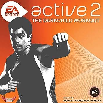Active 2 - The Darkchild Workout