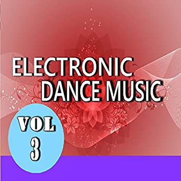 Electronic Dance Music, Vol. 3 (Special Edition)
