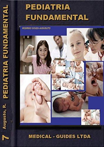 Pediatria Básica: Nascimentro Crescimento e Desenvolvimento (Guideline Médico Livro 7)