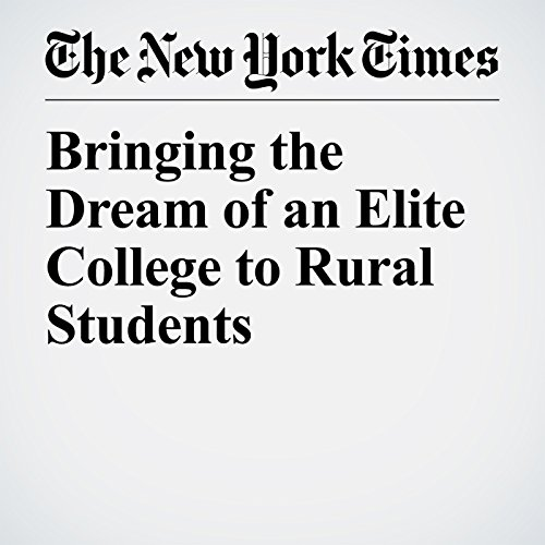 Bringing the Dream of an Elite College to Rural Students copertina