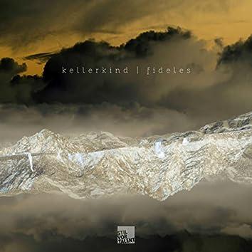 Kellerkind - Fideles