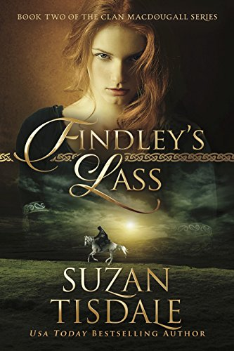 Findley's Lass: Book Two Clan MacDougall Series (The Clan MacDougall)