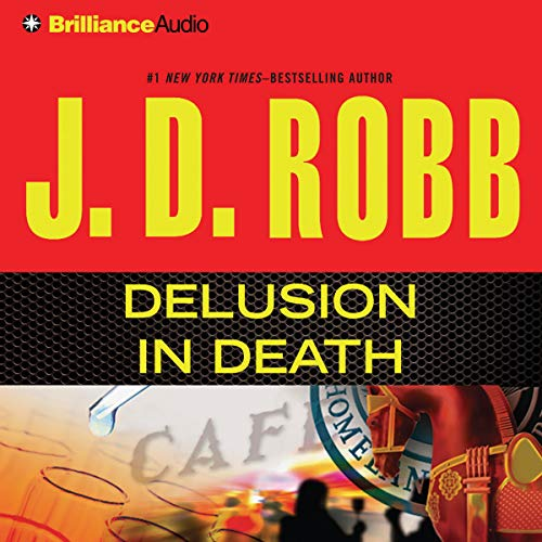 Delusion in Death Audiobook By J. D. Robb cover art
