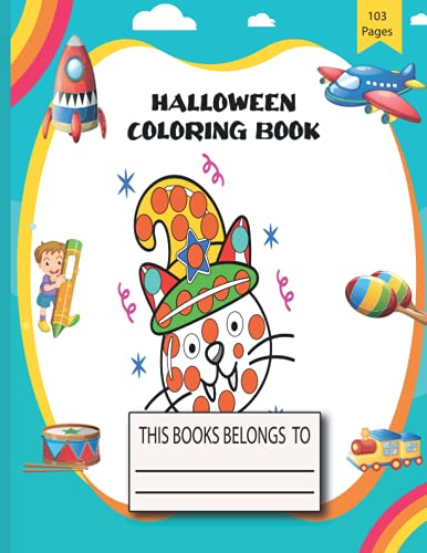 treats relaxing coloring pages: Happy Halloween Coloring Book for Kids Age 3 and up - Collection of Fun, Original & Unique Halloween Coloring Pages For Children