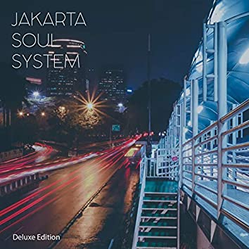 Jakarta Soul System (Deluxe Edition)