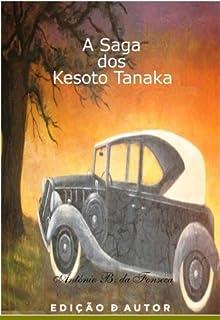 A Saga dos Kesoto Tanaka