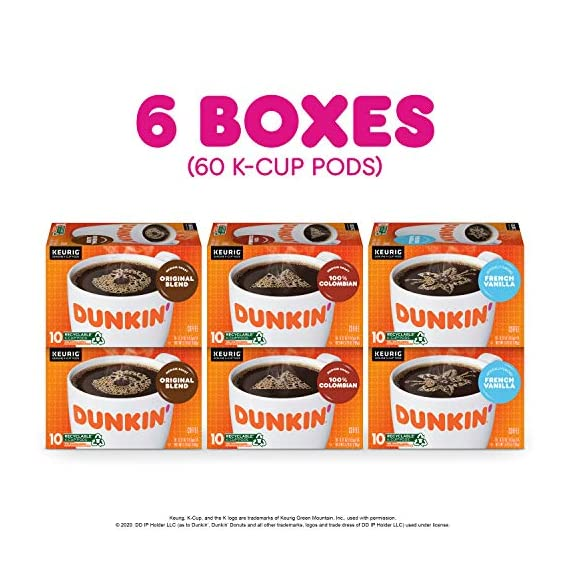 Dunkin' Best Sellers Coffee Variety Pack, 60 Keurig K-Cup Pods 9 Contains 4 boxes of 32 K-Cup pods (128 count total) Original Blend is the coffee that made Dunkin' famous, featuring a rich, smooth taste unmatched by others Medium roast coffee, specially blended and roasted to deliver the same great taste as the brewed Dunkin' coffee available in Dunkin' shops