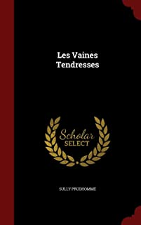 sully prudhomme les vaines tendresses