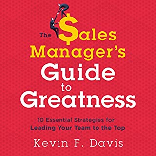 The Sales Manager's Guide to Greatness cover art